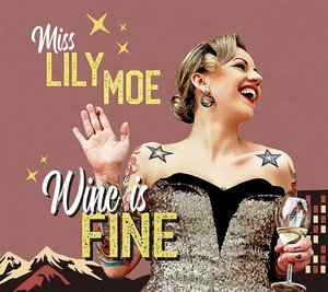 Wine Is Fine (Lim.Ed.)
