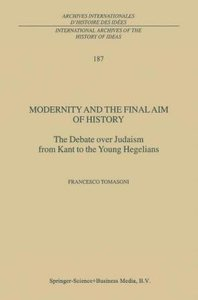 Modernity and the Final Aim of History