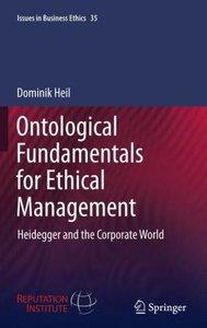 Ontological Fundamentals for Ethical Management