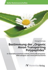 "Bestimmung der ""Organic Anion Transporting Polypeptides"""