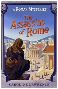 The Roman Mysteries: The Assassins of Rome