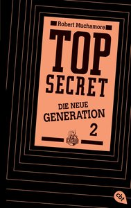 Top Secret. Die Intrige