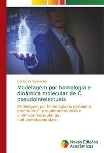 Modelagem por homologia e dinâmica molecular de C. pseudointelec