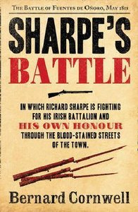 Sharpe\'s Battle: The Battle of Fuentes de Onoro, May 1811