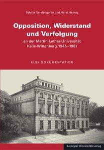 Opposition, Widerstand und Verfolgung an der Martin-Luther-Unive