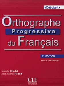 Orthographe progressive - Niveau débutant. Buch mit Audio-CD