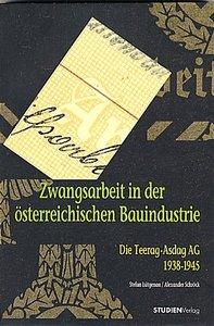 Zwangsarbeit in der österreichischen Bauindustrie