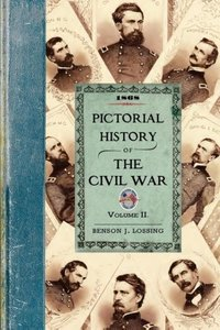 Pictorial History of the Civil War V2