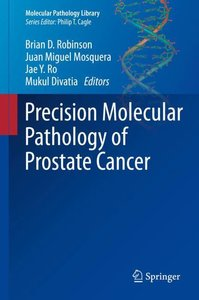 Precision Molecular Pathology of Prostate Cancer