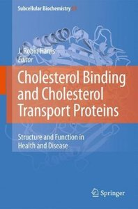 Cholesterol Binding and Cholesterol Transport Proteins: