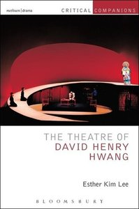The Theatre of David Henry Hwang
