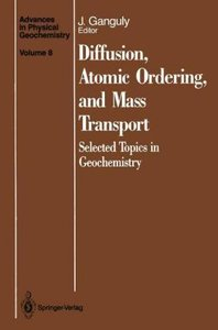 Diffusion, Atomic Ordering, and Mass Transport