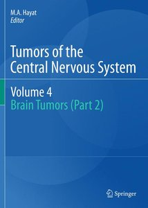 Tumors of the Central Nervous System, Volume 4