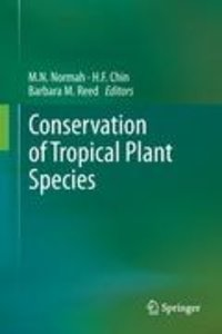 Conservation of Tropical Plant Species