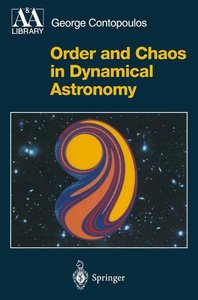 Order and Chaos in Dynamical Astronomy