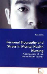 Personal Biography and Stress in Mental Health Nursing