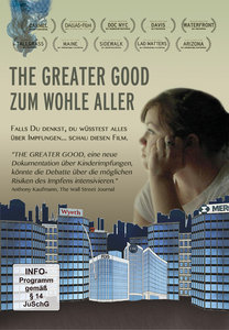 The Greater Good - Zum Wohle Aller