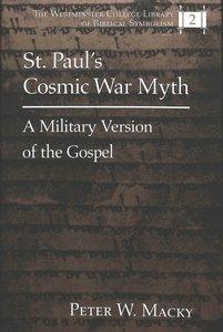 St. Paul's Cosmic War Myth