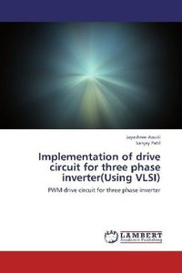 Implementation of drive circuit for three phase inverter(Using V