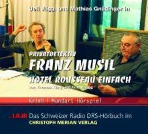 Privatdetektiv Franz Musil-Hotel Rousseau Einfach