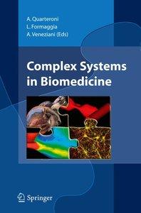 Complex Systems in Biomedicine