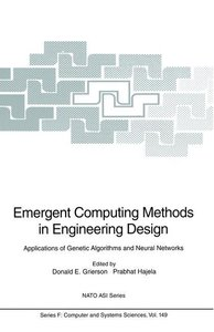 Emergent Computing Methods in Engineering Design