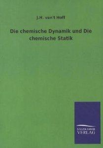 Die chemische Dynamik und Die chemische Statik