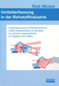 Umfelderfassung in der Rohstoffindustrie