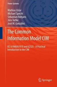 The Common Information Model CIM