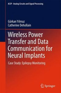Wireless Power Transfer and Data Communication for Neural Implan