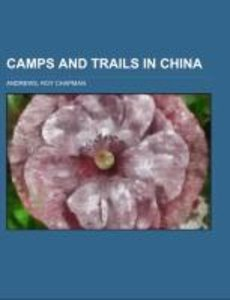 Camps and Trails in China