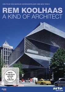 Rem Koolhaas - A Kind Of Archi