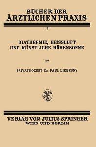 Diathermie, Heissluft und Künstliche Höhensonne