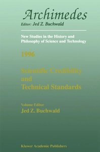 Scientific Credibility and Technical Standards in 19th and early