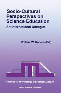 Socio-Cultural Perspectives on Science Education