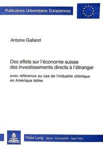 Des effets sur l\'économie suisse des investissements directs à