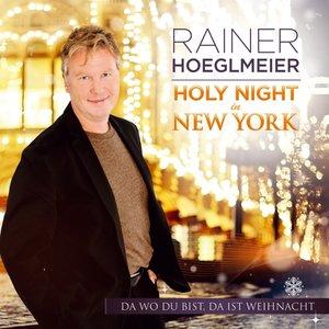 Holy Night in NY-Da wo du bist,da ist Weihnacht