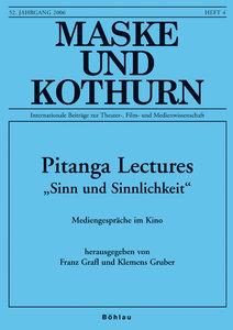 """Maske und Kothurn 52/4 Pitanga Lectures """"Sinn und Sinnlichkeit"""""""