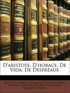D'aristote, D'horace, De Vida, De Despréaux