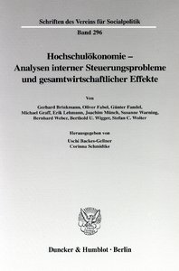 Hochschulökonomie - Analysen interner Steuerungsprobleme und ges