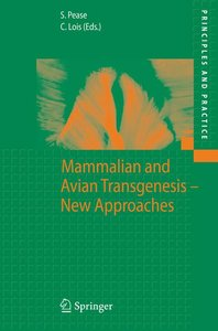 Mammalian and Avian Transgenesis - New Approaches