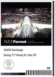 SWISS Backstage - Boeing 777 Ready for Take Off