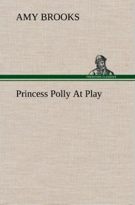 Princess Polly At Play