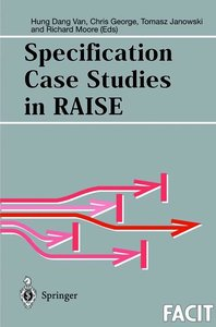 Specification Case Studies in RAISE