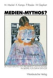 Medien-Mythos?