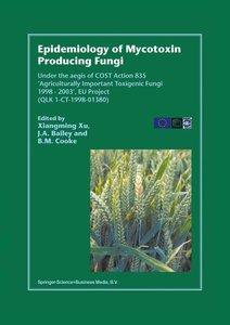 Epidemiology of Mycotoxin Producing Fungi