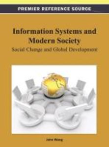 Information Systems and Modern Society: Social Change and Global