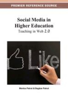 Social Media in Higher Education: Teaching in Web 2.0