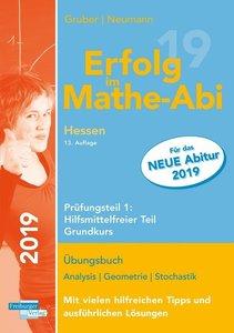 Erfolg im Mathe-Abi 2019 Hessen Grundkurs Prüfungsteil 1: Hilfsm