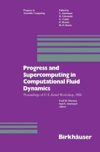 Progress and Supercomputing in Computational Fluid Dynamics